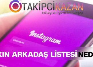 instagram yakın arkadaş listesi